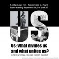 """Us: What divides us and what unites us?"""
